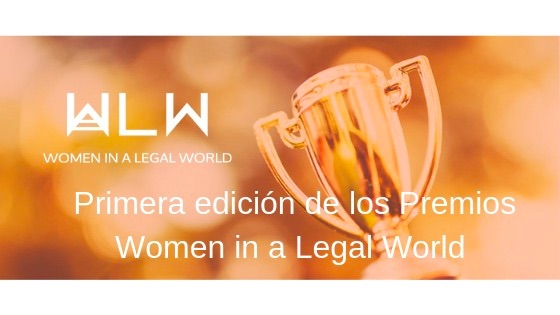 Formado el jurado de los I Premios Women in a Legal World